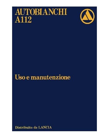 Autobianchi A112 1979 tutte le versioni, manuale uso e manutenzione