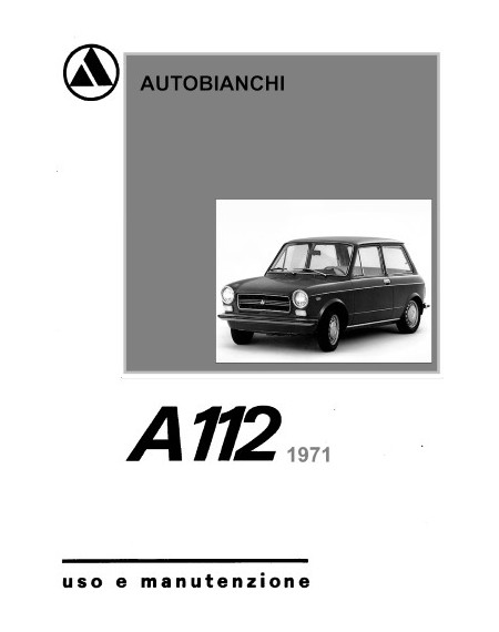 Autobianchi A 112 1971 - manuale uso e manutenzione