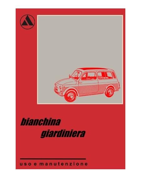 Autobianchi Bianchina Giardinetta 1970 - manuale uso e manutenzione